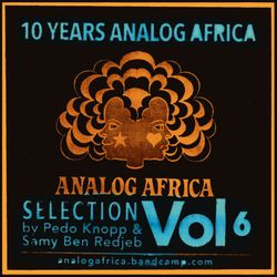 Analog Africa Soundystem  - 10 Years of Analog Africa Mix