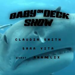 Baby on Deck w/ Annælix // 050919