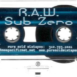 R.A.W. - Sub Zero (side.b) 1998