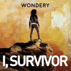 Introducing I, Survivor