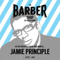 The Barber Shop by Will Clarke 007 (Jamie Principle)