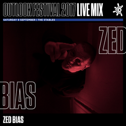 Zed Bias - Outlook Live Series 2017