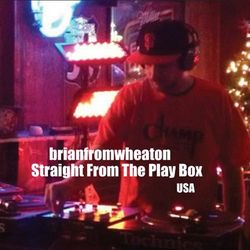 Brianfromwheaton - Straight From The Play Box