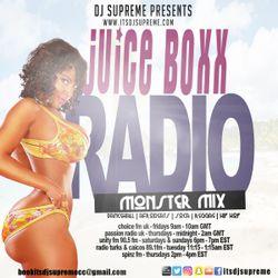 DJ Supreme presents Juice Boxx Radio Monster Mix 29 (dancehall & soca)