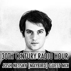Josh Netsky (Maybird) Guest Mix