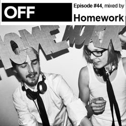 OFF Recordings Podcast Episode #44, mixed by Homework