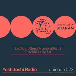 Yoshitoshi Radio 023 - Live From U Street Music Hall Part 2: The All 90's Vinyl Set