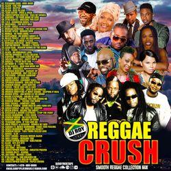 DJ ROY REGGAE CRUSH SMOOTH REGGAE MIX Alain,Jahcure,Morgan Heritage,Beres,