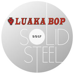 Solid Steel Radio Show 5/5/2017 Hour 2 - Luaka Bop
