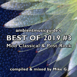 Best Of 2019 Mix #3: Mod Classical & Post-Rock