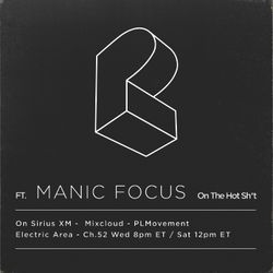 Episode 279 - May.17.2017, Pretty Lights ft. Manic Focus - The HOT Sh*t