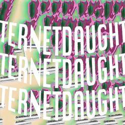 INTERNET DAUGHTER W/ EYTAN TOBIN - JANUARY 5TH - 2016