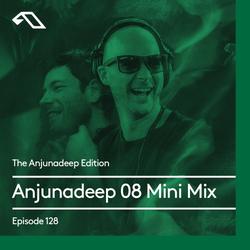 The Anjunadeep Edition 128: Anjunadeep 08 Mini Mix with James Grant & Jody Wisternoff