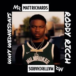 #WavyWednesdays | @DJMATTRICHARDS | RODDY RICCH MIX