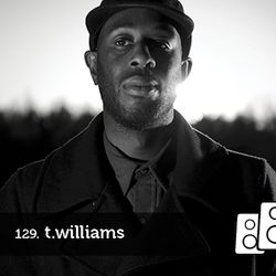 Soundwall Podcast #129: T.Williams