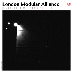 DIM104 - London Modular Alliance (Live 2017)