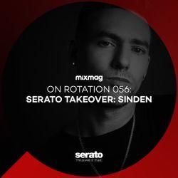 On Rotation 056: Serato & Sinden