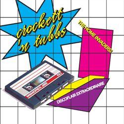 crockett'n Tubbs *the home invaders!