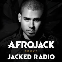 Afrojack presents JACKED Radio - End Of Year Special