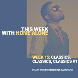 Week 15: Classics, Classics, Classics - Volume 1