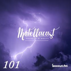 DJ MoCity - #motellacast E101 - 19-04-2017 [now on boxout.fm]