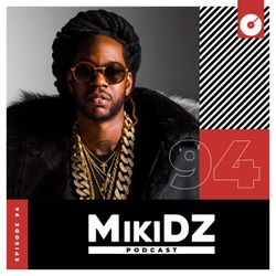 MikiDZ Podcast Episode 94: Which is #1?