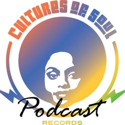 The Cultures of Soul Podcast