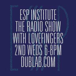 Lovefingers – ESP Institute (11.08.17)
