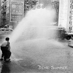 """DJ Eclipse - """"Dear Summer"""" Mix"""