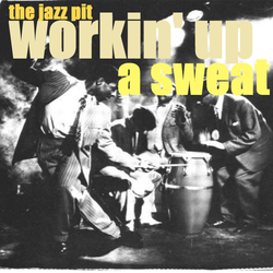 The Jazz Pit Vol. 5  : No. 48 Working up a sweat