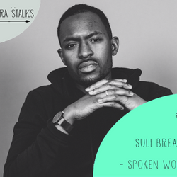 #20 A spoken poet word saving youth politics with Suli Breaks