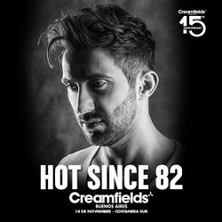 HOT SINCE 82 @ COCOON STAGE - CREAMFIELDS BUENOS AIRES - NOV 2015