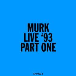 Test Pressing 437A / Murk Live At SADMAC 1993
