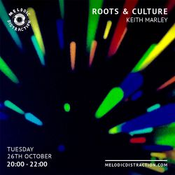 Roots and Culture with Keith Marley (October '21)