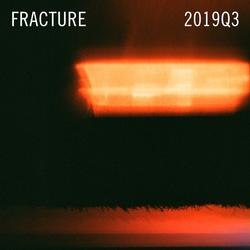 Fracture 2019Q3