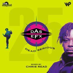 Das EFX 'Dead Serious' 25th Anniversary Mixtape