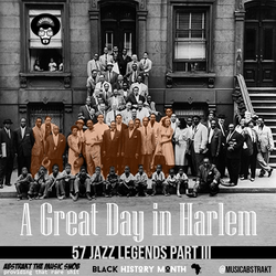 A Great Day In Harlem 1958 | 57 Jazz Legends | Mixed by A.T.M.S. | Part III