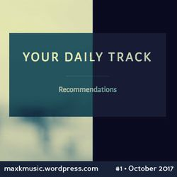 your daily track #1 - maxk in the mix