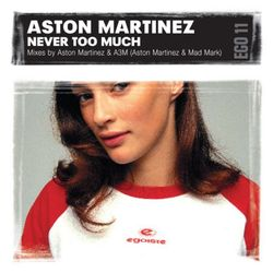 Aston Martinez - Never Too Much (MaxK: 2014 Edit)
