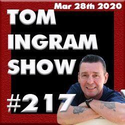 Tom Ingram Show #217