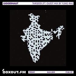 Juggernaut 022 - Tarqeeb (Featuring Guest Mix by Yung.Raj) [18-01-2019]