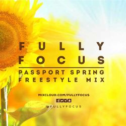Fully Focus Freestyle Mix 5 (Passport Spring)