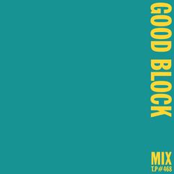 Mix 468 / Good Block