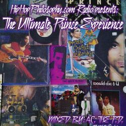The Ultimate Prince Experience - by HipHopPhilosophy.com Radio