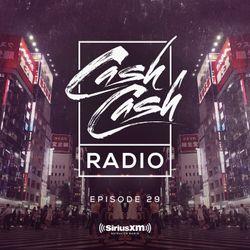 Cash Cash Radio 29