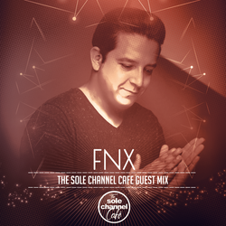 SCCGM010 - FNX - Sole Channel Cafe Guest Mix - June 2017