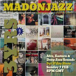 MADONJAZZ #103: 3RD B'DAY SPECIAL