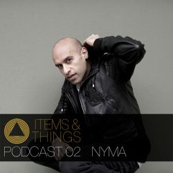 ITEMS & THINGS PODCAST 02: NYMA