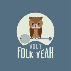 Folk Yeah! Vol. 1