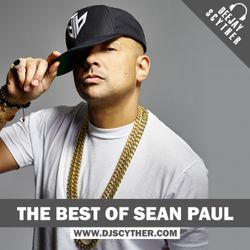 The Best Of Sean Paul Mixed By DJ Scyther